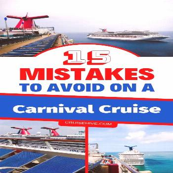 Follow these cruise tips to make sure you don't make any mistakes before and during your Carnival c
