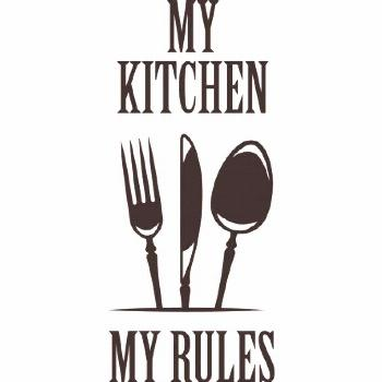 Stickers my kitchen my rules   - Stickers Citations et Phrases